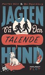 Jagten på den talende hund af Bo Skjoldborg, Morten Dürr
