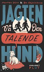 Jagten på den talende hund af Morten Dürr, Bo Skjoldborg