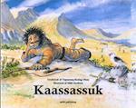 Kaassassuk af Tupaarnaq Rosing Olsen