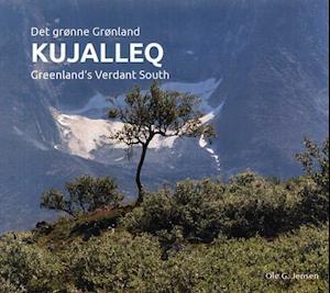 Bog, indbundet Kujalleq - det grønne Grønland af Ole G. Jensen