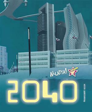 2040 af Bibi Lund Olsen, Debora Hansen Kleist, Ilannguaq Karlsen