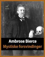 Mystiske forsvindinger af Ambrose Bierce