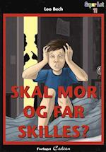 Skal mor og far skilles? (Super let, nr. 11)
