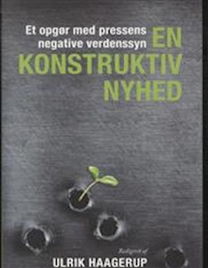 Bog, indbundet En konstruktiv nyhed af Red. Ulrik Haagerup
