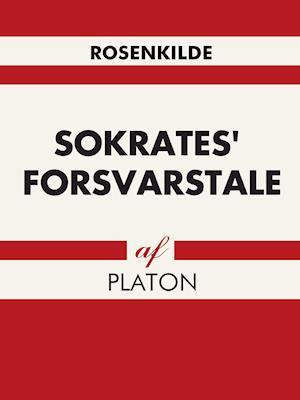 Sokrates  forsvarstale af Platon Platon