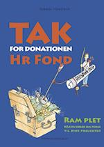 Tak for donationen, hr. Fond