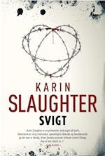 Svigt af Karin Slaughter