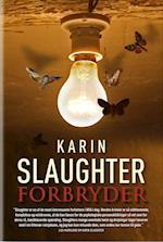 Forbryder af Karin Slaughter