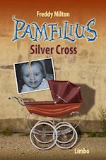 Silver Cross (Pamfilius, nr. 1)