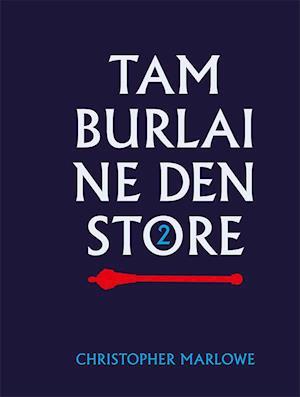 Bog indbundet Tamburlaine den Store- Del 2 af Christopher Marlowe