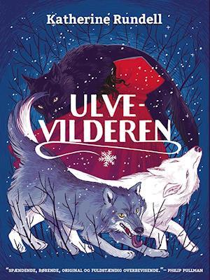 katherine rundell Ulvevilderen-katherine rundell-bog på saxo.com
