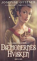 Dæmonernes hvisken (Historien om Mira, nr. 1)