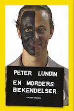 En morders bekendelser af Peter Lundin