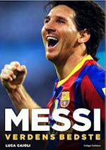 Messi - Verdens bedste af Luca Caioli