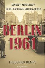 Berlin 1961 af Frederick Kempe
