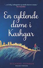 En cyklende dame i Kashgar af Suzanne Joinson