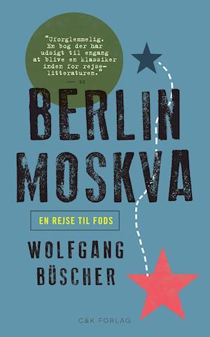 Bog, paperback Berlin-Moskva af Wolfgang Büscher