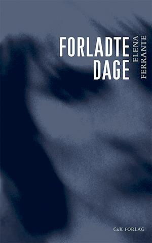Bog, paperback Forladte dage af Elena Ferrante