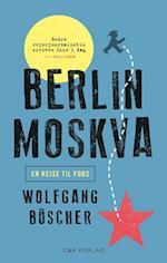 Berlin-Moskva af Wolfgang Büscher