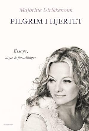 Bog, paperback Pilgrim i hjertet af Majbritte Ulrikkeholm