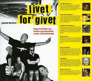 Livet for givet af Jakob Kehlet