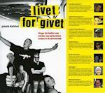 Livet for givet