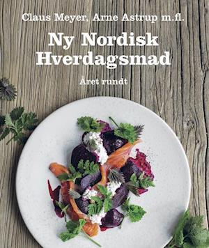 Ny nordisk hverdagsmad - året rundt