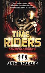 Time Riders - dommedagskoden (TimeRiders, nr. 3)