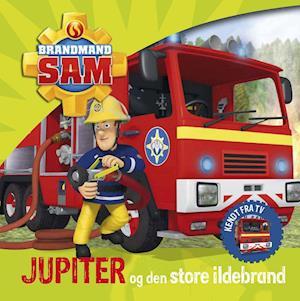 Brandmand Sam - Jupiter og den store ildebrand