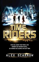 Time Riders #1 DK (DANSK UDGAVE): Time Riders bind 1