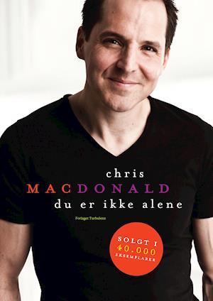Frisk Få Du er ikke alene af Chris MacDonald som Hæftet bog på dansk US-56