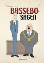 Bassebo-sagen af Brian Larsen