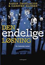 Den endelige løsning af Karin Thorlacius, Carsten Hansen