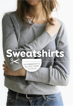 Bog hæftet Sweatshirts af Sofie Meedom