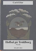 Hofbal på Troldborg