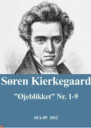 """""""Øjeblikket"""" nr. 1-9 af Søren Kierkegaard"""