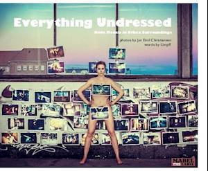 Everything Undressed af Jan Emil Christiansen