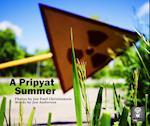 A Pripyat Summer af Jon Anderson, Jan Emil Christiansen