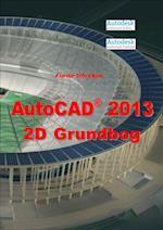 AutoCAD 2013 2D Grundbog (AutoCAD 2012)