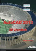 AutoCAD 2013 2D Grundbok (AutoCAD)