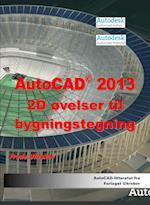 AutoCAD 2013 2D øvelser til bygningstegning (AutoCAD 2012)