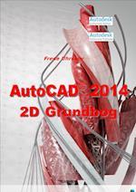 AutoCAD 2014 2D Grundbog (AutoCAD 2014)