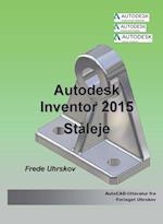 Inventor 2015 - Ståleje (Autodesk-litteratur fra Forlaget Uhrskov)