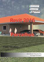 Revit 2016 - parcelhus (Autodesk-litteratur fra Forlaget Uhrskov)