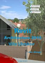 Revit Architecture 2016 - Villa Uhrskov (Autodesk-litteratur fra Forlaget Uhrskov)