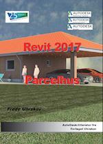 Revit 2017 Parcelhus (Autodesk-litteratur fra Forlaget Uhrskov)