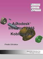 Inventor 2016 - Koblingsled-ebog (Inventor)