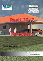 Revit 2017 - Parcelhus (Revit)
