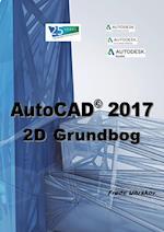 AutoCAD 2017 - 2D Grundbog (AutoCAD)