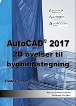 AutoCAD 2017 2D øvelser til bygningstegning (AutoCAD)